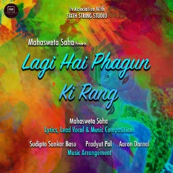Lagi Hai Phagun Ki Rang songs