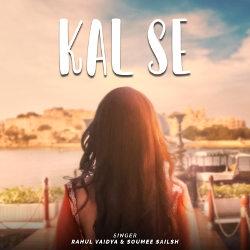 Kal Se songs