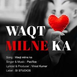 Waqt Milne Ka songs