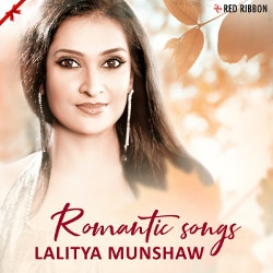 Romantic Songs - Lalitya Munshaw