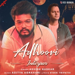 Listen to Adhoori songs from Intezaar