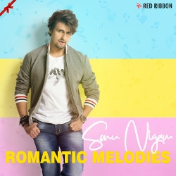 Sonu Nigam - Romantic Melodies songs