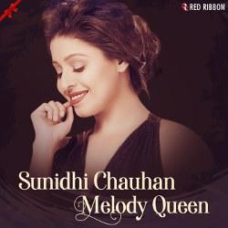 Listen to I Am Broken songs from Sunidhi Chauhan - Melody Queen
