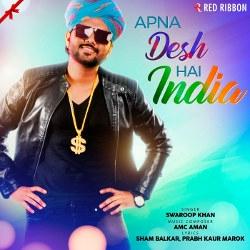 Apna Desh Hai India songs