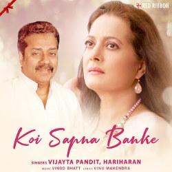 Listen to Koi Sapna Banke songs from Koi Sapna Banke