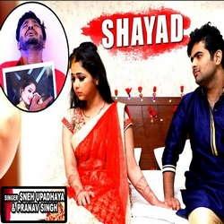 Shayad songs