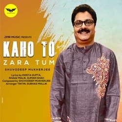 Kaho To Zara Tum songs