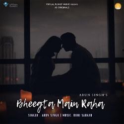 Bheegta Main Raha songs