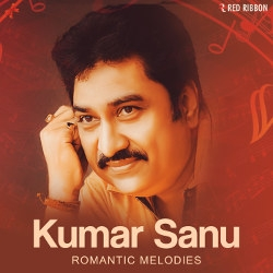 Kumar Sanu Romantic Melodies
