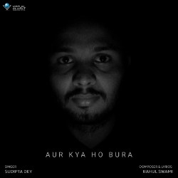 Listen to Aur Kya Ho Bura songs from Aur Kya Ho Bura