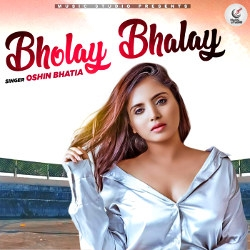 Bholay Bhalay songs