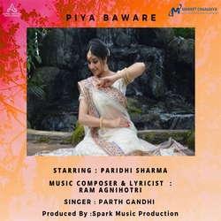 Piya Baware songs