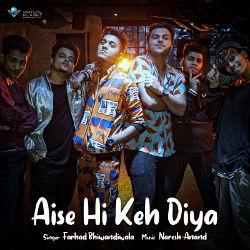 Aise Hi Keh Diya songs