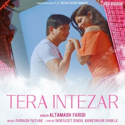 Tera Intezar songs