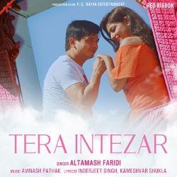Listen to Tera Intezar songs from Tera Intezar