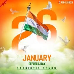 Republic Day - Patriotic Songs songs