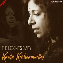 Listen to Teri Chah Mein songs from The Legends Diary - Kavita Krishnamurthy
