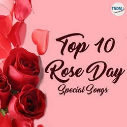 Top 10 Rose Day Special Songs songs