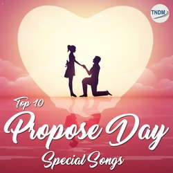 Top 10 Propose Day Special Songs songs