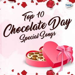 Top 10 Chocolate Day Special Songs songs