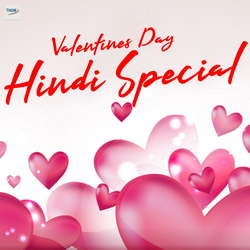Valentines Day Hindi Special songs