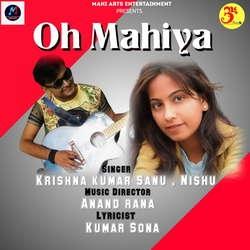 Oh Mahiya songs