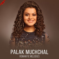 Palak Muchhal - Romantic Melodies songs
