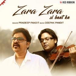Zara Zara Si Baat Ka songs
