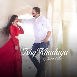 Ishq Khudaya songs