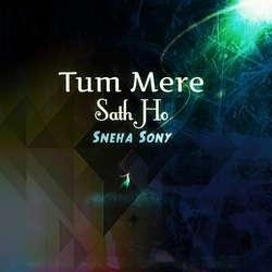 Tum Mere Sath Ho songs