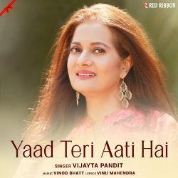 Listen to Yaad Teri Aati Hai songs from Yaad Teri Aati Hai