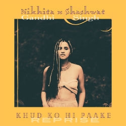 Listen to Khud Ko Hi Paake Reprise songs from Khud Ko Hi Paake Reprise