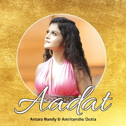 Listen to Aadat songs from Aadat