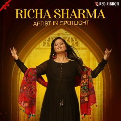 Listen to Chitthiyaan songs from Richa Sharma - Artist In Spotlight