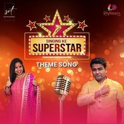 Singing Ke Superstar Theme Song songs