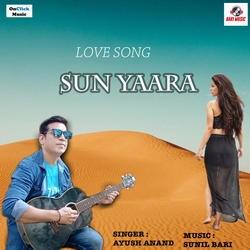 Sun Yaara songs