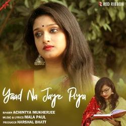 Yaad Na Jaye Piya songs