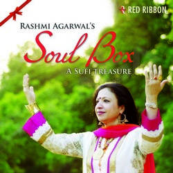 Listen to Piya Ji songs from Soul Box - A Sufi Treasure