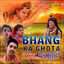 Bhang Ka Ghota songs