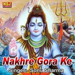 Nakhre Gora Ke songs