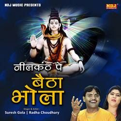 Nilkanth Pe Betha Bhola songs