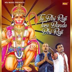 Tu Bhi Raji Tere Bande Bhi Raji songs