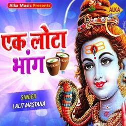 Ek Lota Bhang songs