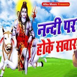 Nandi Pe Hoke Sawar songs