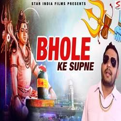 Bhole Ke Supne songs