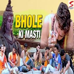 Bhole Ki Masti songs