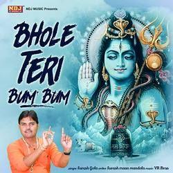 Bhole Teri Bum Bum songs