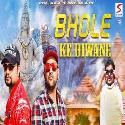 Bhole Ke Diwane songs