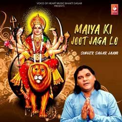 Listen to Maiya Ki Joot Jaga Lo songs from Maiya Ki Joot Jaga Lo