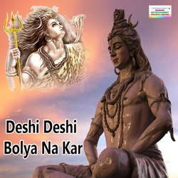 Listen to Bam Bam Bolya Kar Gori Re songs from Deshi Deshi Bolya Na Kar